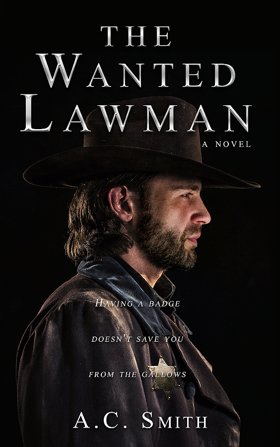 The Wanted Lawman by A.C. Smith
